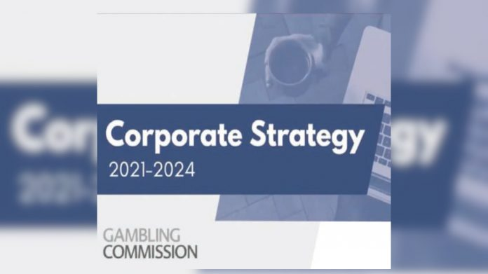 Gambling Commission Corporate Strategy 2021-2024